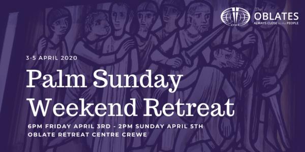 Palm Sunday Weekend Retreat