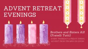 Advent Retreat Evenings