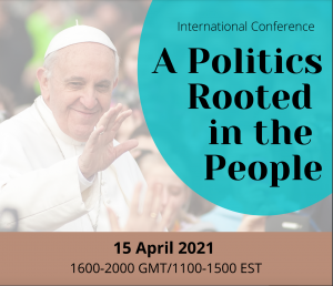 """Conference on """"A politics rooted in the people"""""""