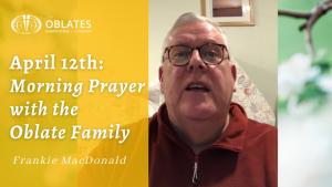 morning prayer April 12th 2021