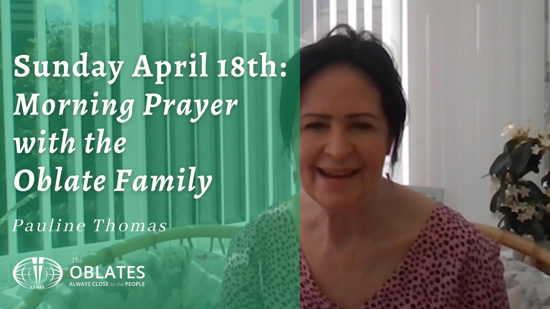 Morning Prayer Video April 18th