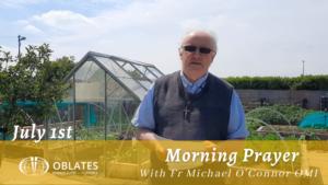 morning prayer oblates july 1